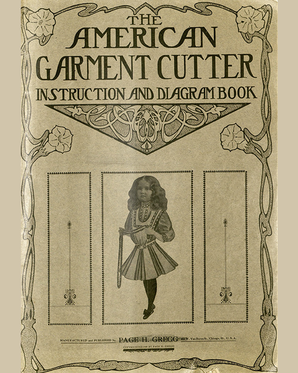 American Garment Cutter Instruction and Diagram Book Cover (1908); Missouri Historic Costume and Textile Collection, University of Missouri, Columbia