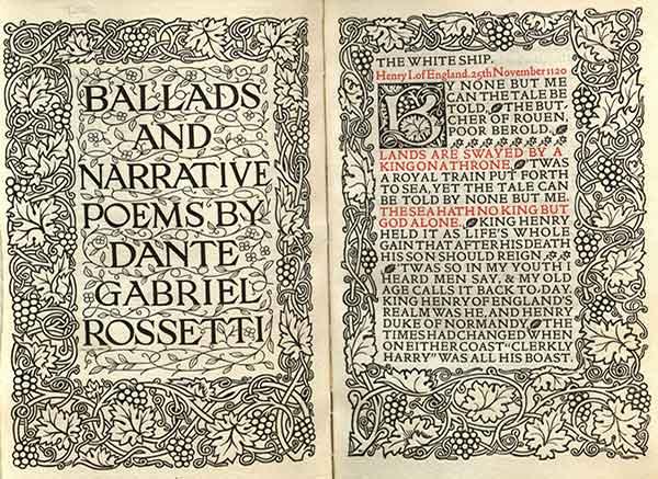 Rossetti, Dante Gabriel. Ballads and Narrative Poems. [Hammersmith]: Printed by William Morris at Kelmscott Press (1893); MU Ellis Special Collections Rare Folio, University of Missouri, Columbia